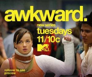 MTV's Awkward.